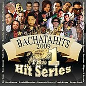 Bachatahits 2009 by Various Artists