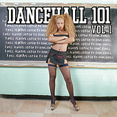 Dancehall 101 Vol 1 by Various Artists