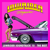 Lowrider Magazine Soundtrack 10 The Best by Various Artists