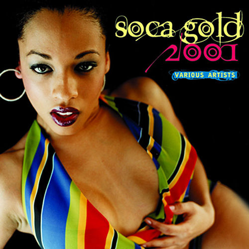 Soca Gold 2001 by Various Artists
