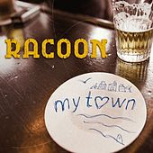 My Town by Racoon