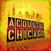 Acoustic Chicago by Various Artists
