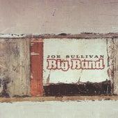 Joe Sullivan Big Band by Joe Sullivan