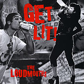 Get Lit! by The Loudmouths