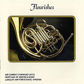 Flourishes by Air Combat Command Heritage of America Band