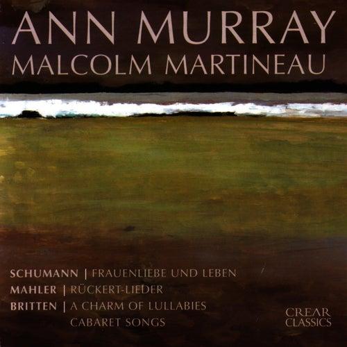 Schumann / Mahler / Britten by Ann Murray