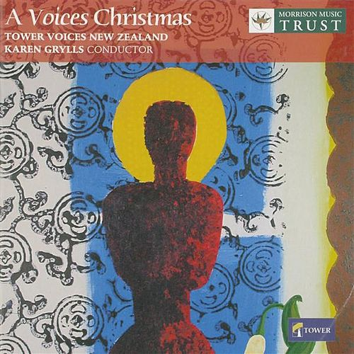A Voices Christmas by Tower Voices New Zealand