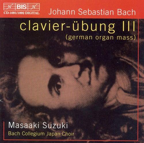 BACH, J.S.: Clavier-Ubung III - German Organ Mass by Masaaki Suzuki