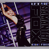 Let Me Be Free by Samantha Fox