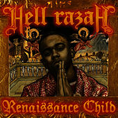 Renaissance Child by Hell Razah