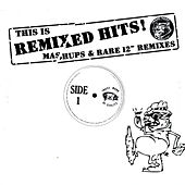 This Is Remixed Hits - Mashups & Rare 12