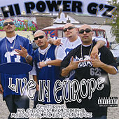 Hi Power G'z Live In Europe by Various Artists