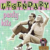Legendary Party Hits by Various Artists