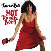Hot Tamale Baby by Marcia Ball