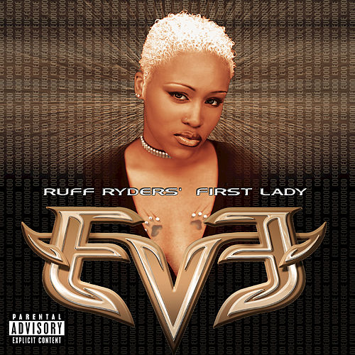 Ruff Ryders' First Lady by Eve