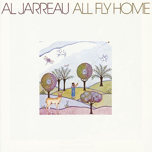 All Fly Home by Al Jarreau