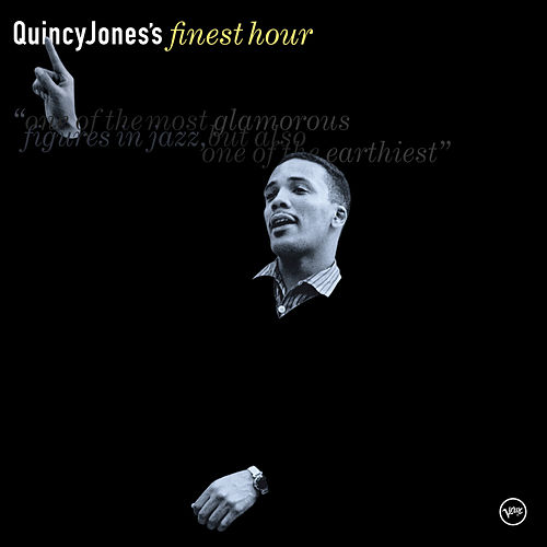 Finest Hour by Quincy Jones