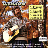 A Friend, A Laugh, A Walk In The Woods by Dan Crow