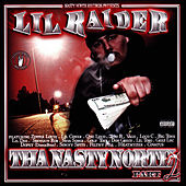 Tha Nastynorth Part 2 by Lil Raider