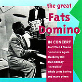 The Great Fats Domino in Concert by Fats Domino