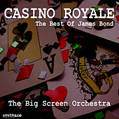 Casino Royale: The Best of James Bond by The Big Screen Orchestra