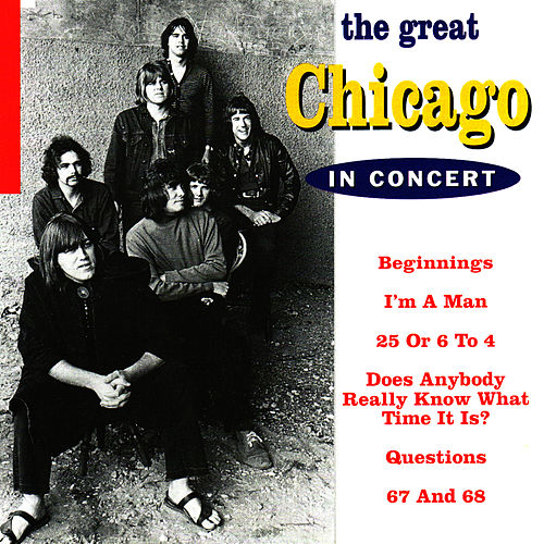 The Great Chicago in Concert by Chicago