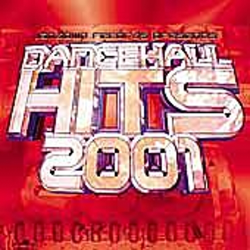 Dancehall Hits 2001 by Various Artists