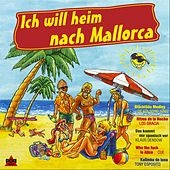 Ich Will Heim Nach Mallorca by Various Artists