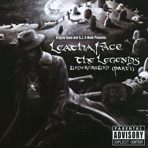 Leathaface The Legends Underground Part 1 by Krayzie Bone