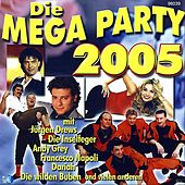 Die Mega Party 2005 by Various Artists