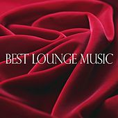 Best Lounge Music by Various Artists