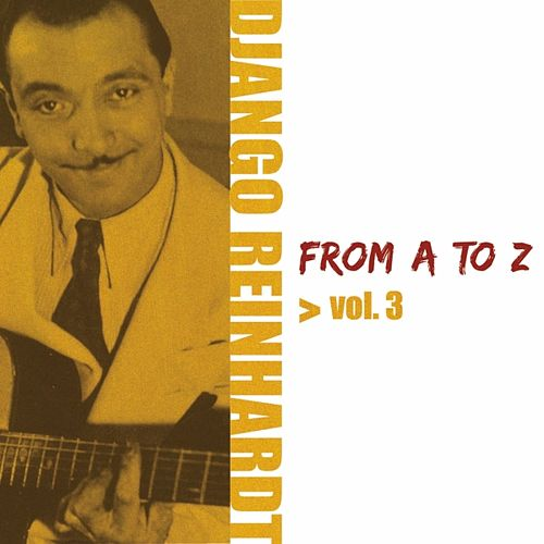 Django Reinhardt From A To Z Vol.3 von Django Reinhardt