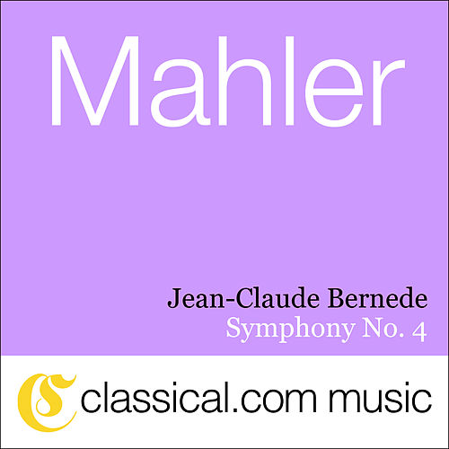 Gustav Mahler, Symphony No. 4 In G by Various Artists