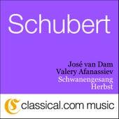 Franz Schubert, Schwanengesang, D. 957 (Swan Song) by José van Dam