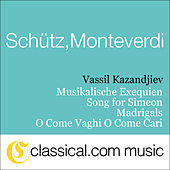 Heinrich Schütz, Musikalische Exequien, Op. 7 (Concerto In The Form Of A German Requiem) von Various Artists