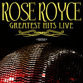 Greatest Hits - Live (Digitally Remastered) by Rose Royce