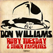Ruby Tuesday & Other Favorites (Digitally Remastered) by Don Williams