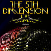 Live! (Digitally Remastered) by The 5th Dimension