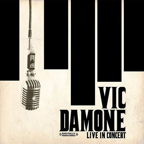 Live In Concert (Digitally Remastered) by Vic Damone