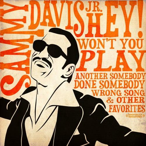 Hey! Won't You Play & Other Favorites (Digitally Remastered) by Sammy Davis, Jr.