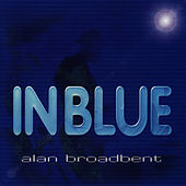 In Blue by Alan Broadbent