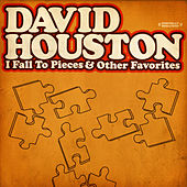 I Fall To Pieces & Other Favorites (Digitally Remastered) by David Houston