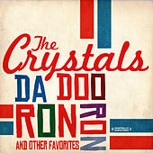 Da Doo Ron Ron & Other Favorites (Digitally Remastered) by The Crystals