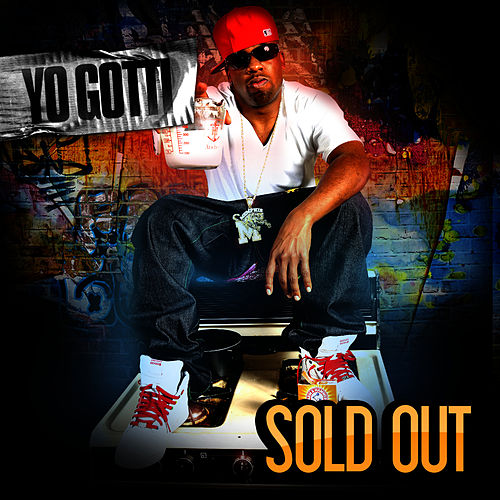 Sold Out by Yo Gotti