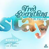 Stay Remixes by Fred Everything