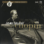 Chopin: Impronptu No. 1 and 2, Sonata No. 3, Op. 58 by Jean Muller