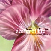 Dream Of Life by Carmen McRae