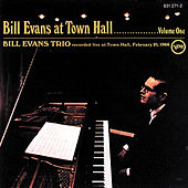 Bill Evans At Town Hall by Bill Evans