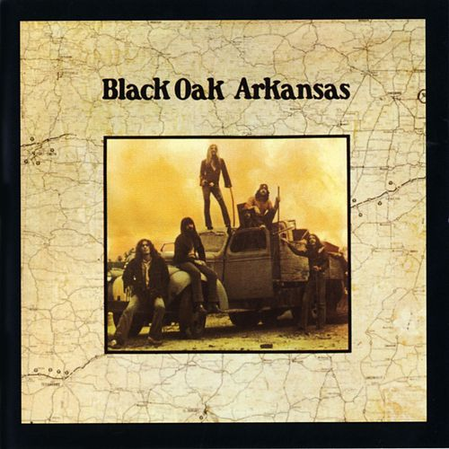 Black Oak Arkansas by Black Oak Arkansas