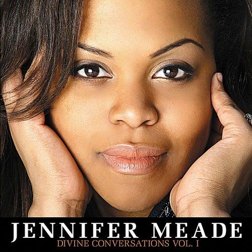 Divine Conversations, Vol. I by Jennifer Meade